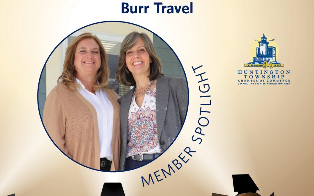 Member Spotlight: Burr Travel